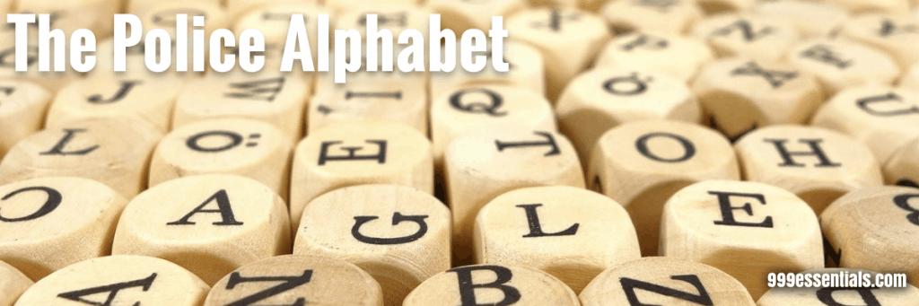 Police Phonetic Alphabet UK, Police Alphabet, UK Police Alphabet