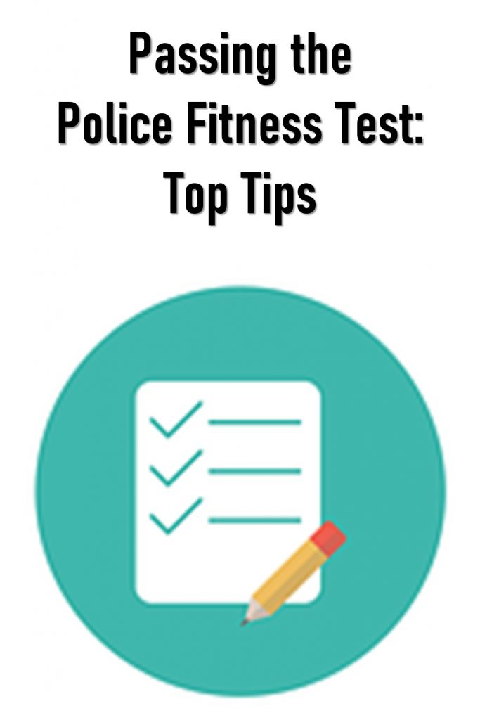 tips for passing the police fitness test